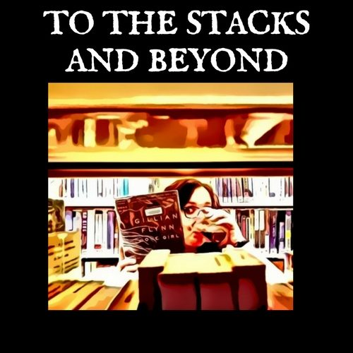 The To the Stacks and Beyond Promo is Here!